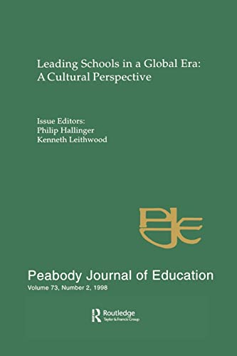 9780805898361: Leading Schools in a Global Era: A Cultural Perspective: A Special Issue of the Peabody Journal of Education (Peabody Journal of Education, Vol 73, No 2)