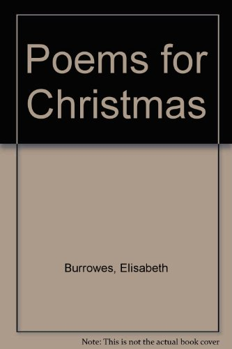 Poems for Christmas: Burrowes, Elisabeth