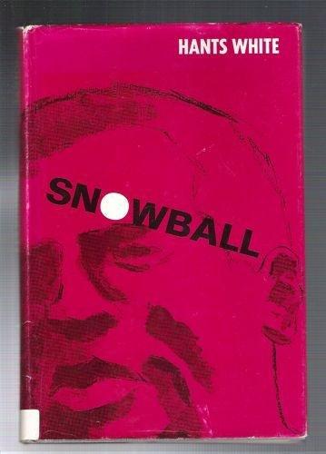 Snowball.: WHITE, HANTS A.
