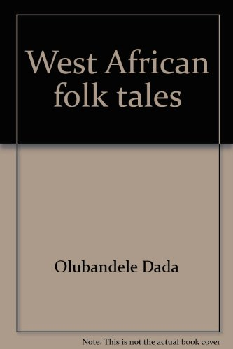 9780805914702: West African folk tales