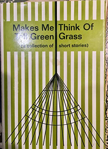 9780805915419: Makes me think of tall green grass