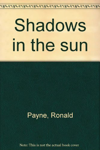 Shadows in the sun: Payne, Ronald
