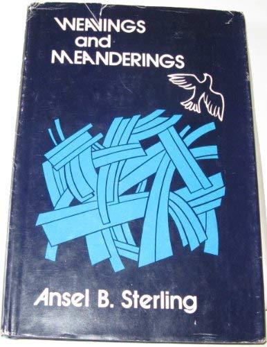 Weavings and Meanderings: Sterling, Ansel B.