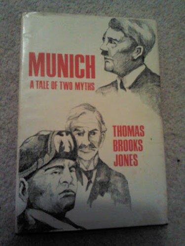 9780805923803: Munich: A tale of two myths