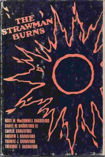 The Strawman Burns: Barraford, Andrew E