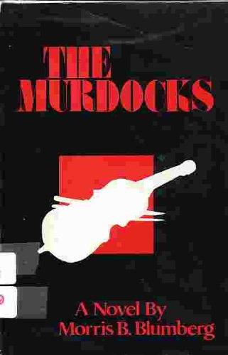 The Murdocks: Blumberg, Morris B.