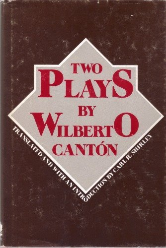 Two Plays: Canton, Wilbert