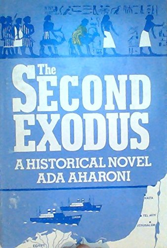 Second Exodus: A Historical Novel