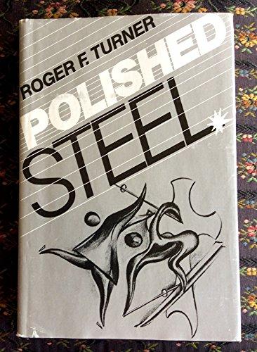 Polished Steel (signed): Turner, Roger F.