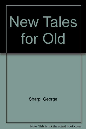 9780805929652: New Tales for Old