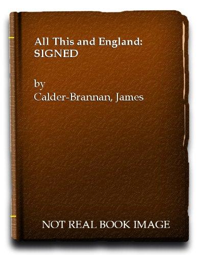 All This and England: James Calder-Brannan