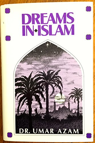 Dreams in Islam: Azam, Umar
