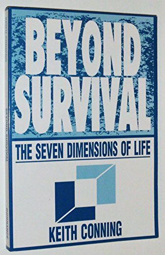 9780805933383: Beyond Survival: The Seven Dimensions of Life