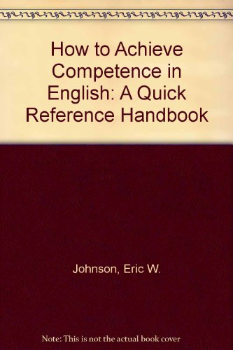 9780805935660: How to Achieve Competence in English: A Quick Reference Handbook