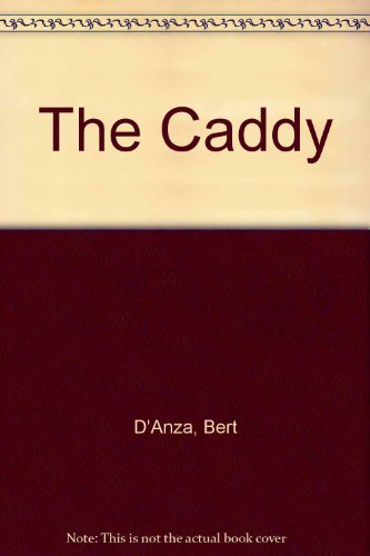 9780805936582: The Caddy