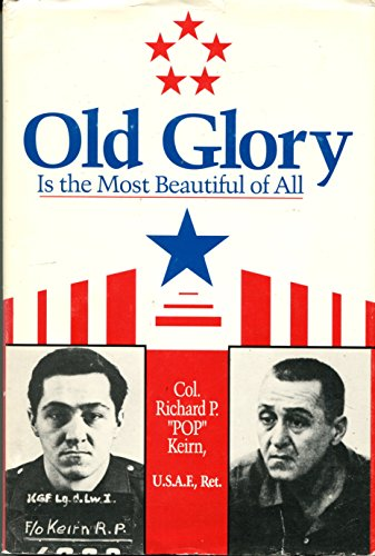 9780805937398: Old Glory Is the Most Beautiful of All