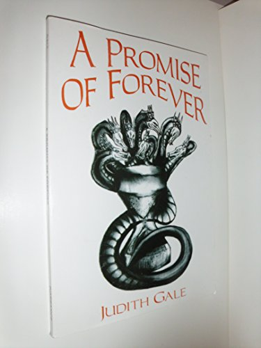 Promise of Forever, A: Gale, Judith