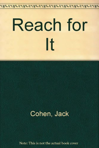 Reach for It (0805941371) by Cohen, Jack