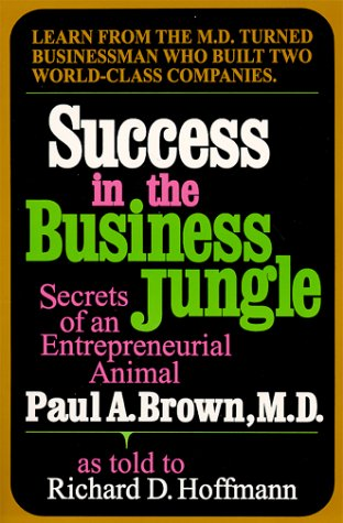 9780805943368: Success in the Business Jungle: Secrets of an Entrepreneurial Animal