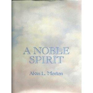 9780805944631: A Noble Spirit