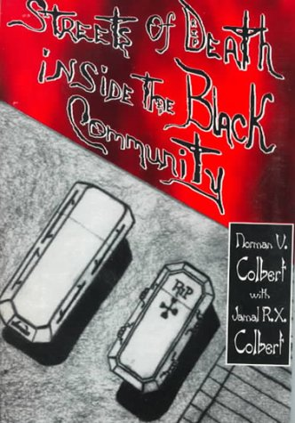 9780805946130: Streets of Death Inside the Black Community