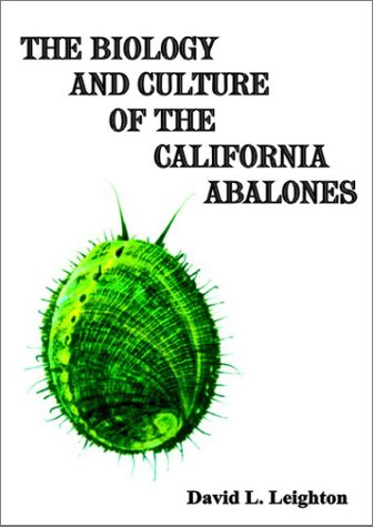 9780805947427: The Biology and Culture of the California Abalones