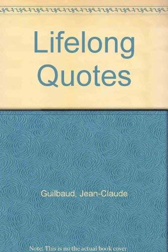9780805947557: Lifelong Quotes