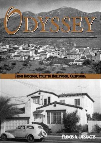 9780805948554: Odyssey from Rosciolo, Italy to Hollywood, California