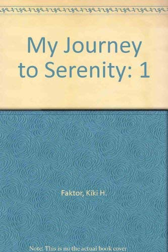 9780805948967: My Journey to Serenity : Learning to Set Reasonable Boundaries