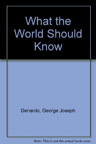 9780805949049: What the World Should Know