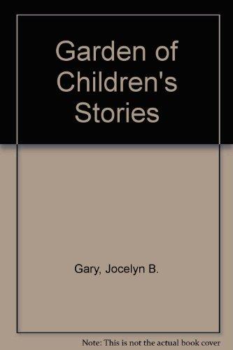9780805949070: Garden of Children's Stories