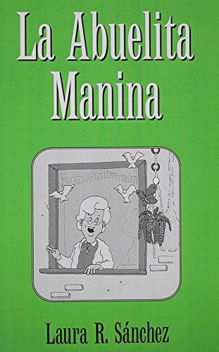 9780805949896: La Abuelita Manina (Spanish Edition)