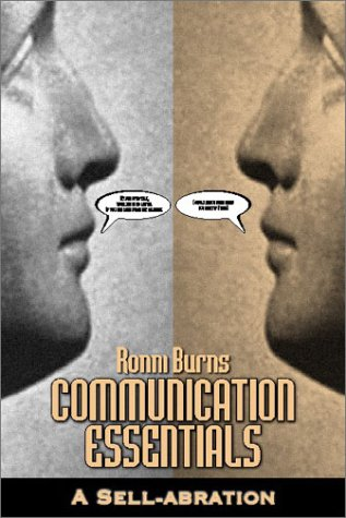 9780805953190: Communication Essentials: A Sell-Abration