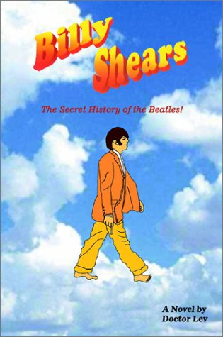 9780805954685: Billy Shears: The Secret History of the Beatles