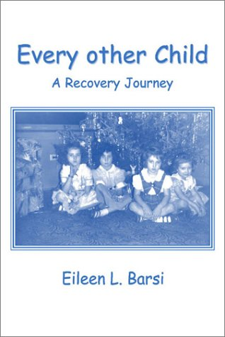 9780805956849: Every other Child: A Recovery Journey
