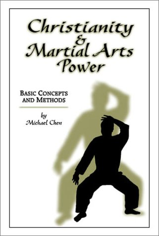 9780805957211: Christianity and Martial Arts Power: Basic Concepts and Methods