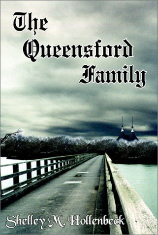 The Queensford Family: Hollenbeck, Shelley M.