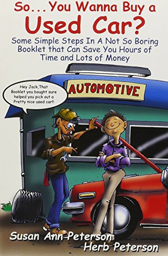 So. You Wanna Buy a Used Car?: Susan A. Peterson