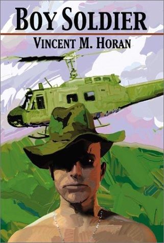 Boy Soldier: by Vincent M.