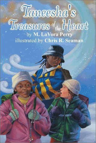 Taneeshas Treasures of the Heart: Perry, M. LaVora