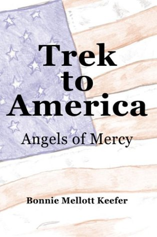 9780805961386: Trek to America: Angels of Mercy