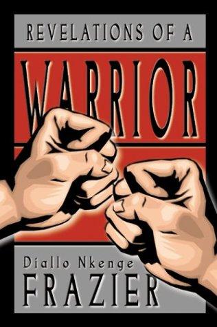 9780805962307: Revelations of a Warrior