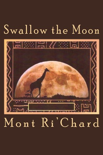 9780805962468: Swallow the Moon
