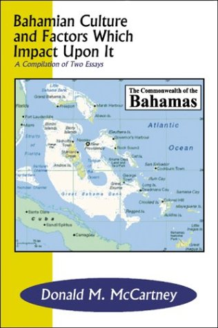 9780805963250: Bahamian Culture and Factors Which Impact Upon It