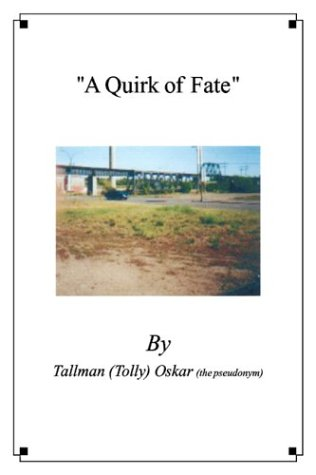 9780805964103: A Quirk of Fate