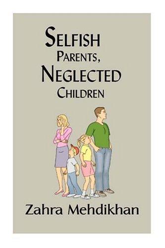Selfish Parents, Neglected Children: Mehdikhan, Zahra