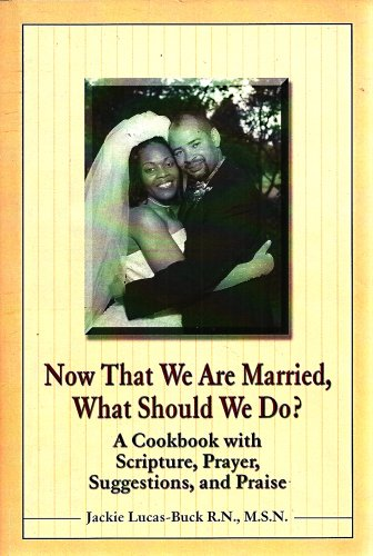 9780805966138: Now That We Are Married, What Should We Do?