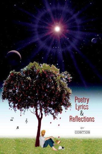 Poetry, Lyrics, and Reflections: Cosmos