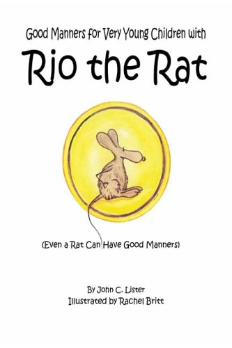 9780805969139: Good Manners for Very Young Children with Rio the Rat