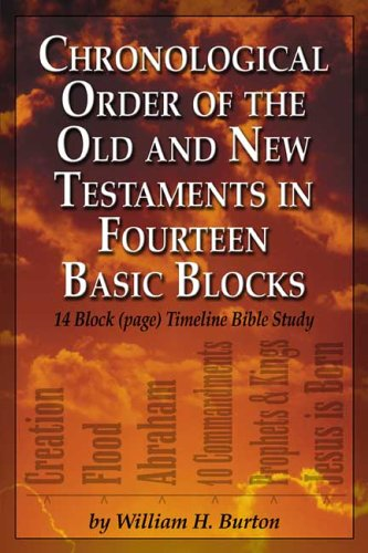 9780805970548: Chronological Order of the Old & New Testaments in Fourteen Basic Blocks